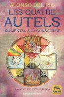 Les quatre autels du mental à la conscience