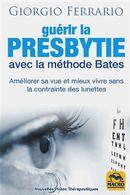 Guérir la presbytie avec la méthode Bates N.E.