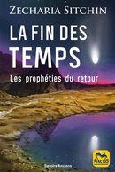 La fin des temps : Les prophéties du retour N.E.
