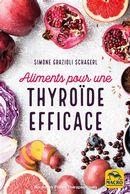 Aliments pour une thyroide efficace