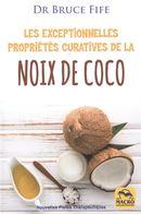 Les exceptionnelles propriétés curatives de la noix de coco