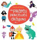 Les pirates, princesses, dragons et...