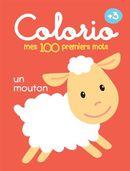 Colorio : mes 100 premiers mots +3 : un mouton