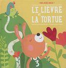 Mes jolies fables : Le lièvre et la tortue