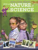 Mon livre géant sur la nature et la science