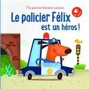 Le policier Félix est un héros!