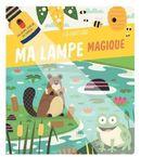 La nature : Ma lampe magique