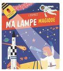L'espace : Ma lampe magique