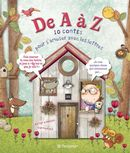 De A à Z 10 contes pour s'amuser avec les lettres