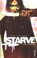 Starve : Cuisine & dépendance