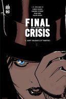 Final crisis 01 : Sept soldats (1re partie)