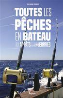 Toutes les pêches en bateau aux appâts & aux leurres