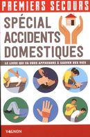 Premiers secours spécial accidents domestiques