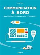 Communication à bord : Equipement - réglementation - vocabulaire