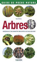 Arbres - Observer et reconnaître 40 espèces de nos régions