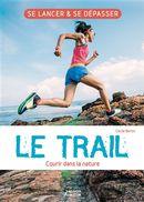 Le trail - Courir dans la nature