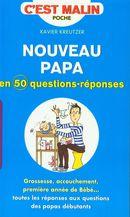 Nouveau papa en 50 questions-réponses