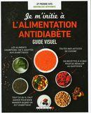 L'alimentation antidiabète : Guide visuel