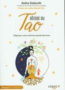 Déesse du Tao : Déployez votre alchimie sacrée féminine