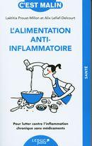 L'alimentation anti-inflammatoire : Pour lutter contre l'inflammation chronique sans médicaments
