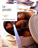 Le poulet : 100 recettes inventives