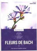 Fleurs de Bach : Pour retrouver l'équilibre intérieur