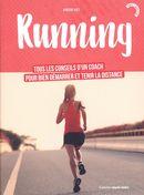 Running : Tous les conseils d'un coach pour bien démarrer et tenir la distance
