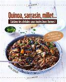 Quinoa, sarrasin, millet... Cuisinez les céréales sous toutes leurs formes!