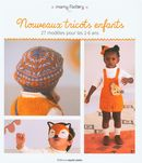 Nouveaux tricots enfants : 27 modèles pour les 2-6 ans