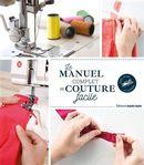 Le manuel complet de la couture facile