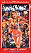 Nanarland, Le livre des mauvais films sympathiques 02 : Electric Boogaloo