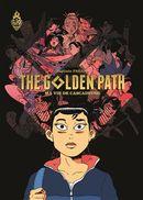 Golden Path 01 : Ma vie de cascadeuse