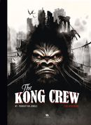 The Kong Crew 01 : Manhattan jungle