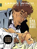 Largo Winch Diptyque 02 : O.P.A. Business Blues
