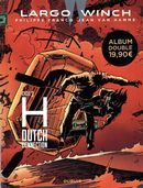 Largo Winch cycle 03 : H Dutch Connection