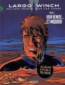 Largo Winch Diptyque 05 : Voir Venise......Et mourir