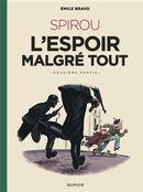 Spirou d'Emile Bravo 03 : Spirou ou l'espoir malgré tout 2e partie