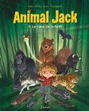 Animal Jack 01 : Le coeur de la forêt