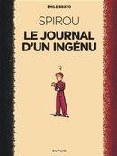Spirou d'Emile Bravo 01 : Le journal d'un ingénu - N.E. 2018
