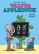 Walter Appleduck 01 : Cow-boy stagiaire