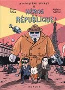 Le ministère Secret 01 : Héros de la république