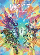 Magic 7 10 : Le commencement
