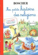 Ma petite histoire des religions