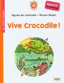 Vive crocodile !