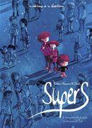 Supers 01 : Une petite étoile juste en dessous de Tsih