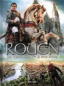 Rouen 04 : De Napoléon 1er à nos jours