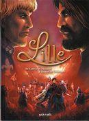 Lille 01 : De Lydéric et Phinaert à Charles le Téméraire