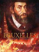 Bruxelles 02 : De Charles Quint à la Révolution brabançonne