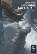 Le cycle d'Alamänder 03 : La nef céleste