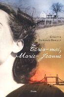 Ecris-moi, Marie-Jeanne